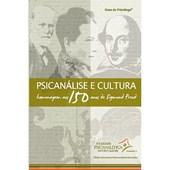 Psicanálise e cultura: homenagem aos 150 anos de Sigmund Freud