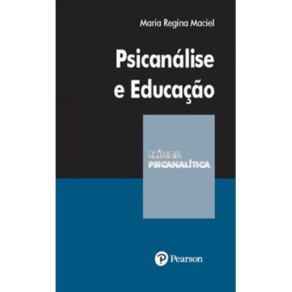 Psicanálise e Educação (Coleção Clínica Psicanalítica)