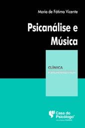 Psicanálise e Música: Aproximações (Coleção Clínica Psicanalítica)