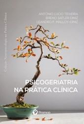 Psicogeriatria na Prática Clínica (Coleção Neuropsicologia na Prática Clínica)