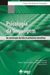 Psicologia da Linguagem: da Construção da Fala às Primeiras Narrativas