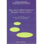 Psicologia do desenvolvimento: reflexões e práticas atuais