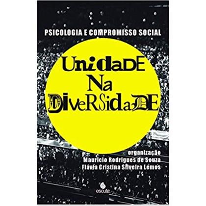 Psicologia e compromisso social - Unidade na diversidade