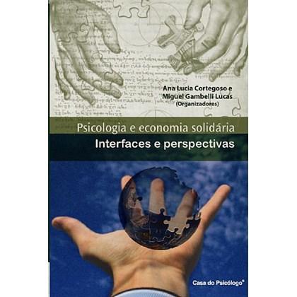Psicologia e economia solidária: interfaces e perspectivas