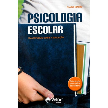 Psicologia escolar: uma reflexão sobre a educação