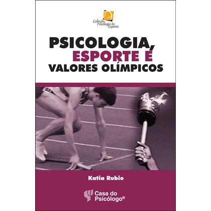 Psicologia, esporte e valores olimpicos