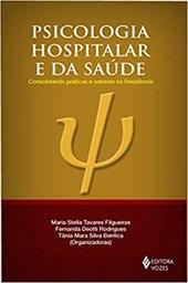 Psicologia hospitalar e da saúde