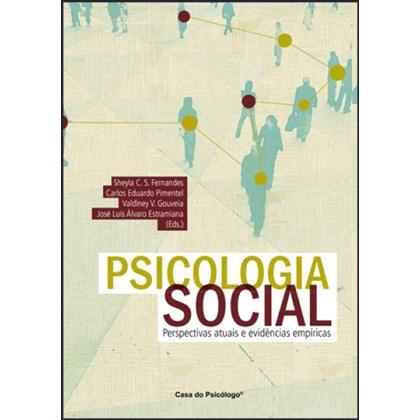 Psicologia social: perspectivas atuais e evidências empíricas