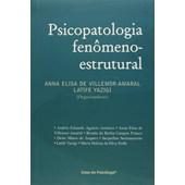 Psicopatologia fenômeno-estrutural