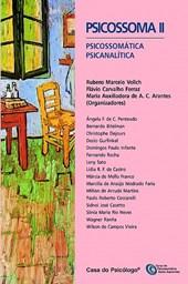 Psicossoma II: psicossomática psicanalítica