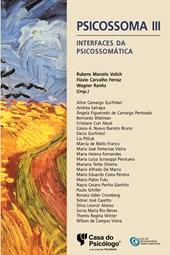 Psicossoma III: interfaces da psicossomática