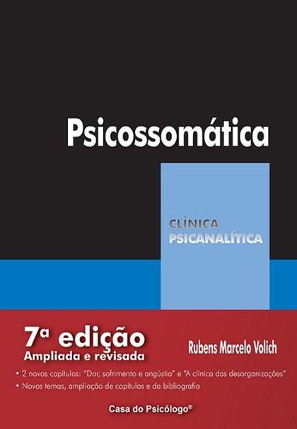 Psicossomática de hipócrates à psicanálise (Coleção Clínica Psicanalítica)