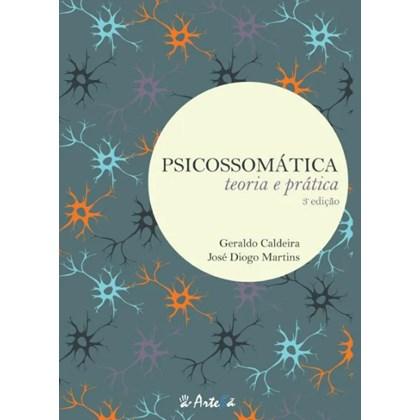 PSICOSSOMATICA: TEORIA E PRATICA