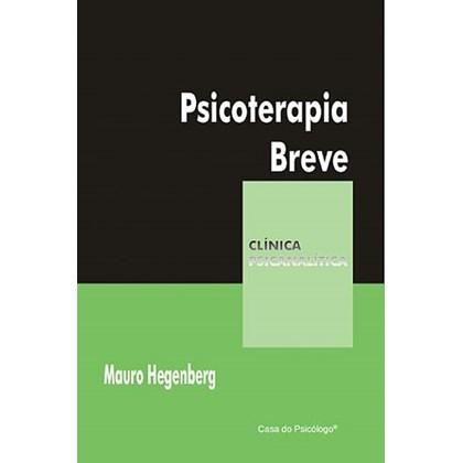 Psicoterapia breve (Coleção Clínica Psicanalítica)