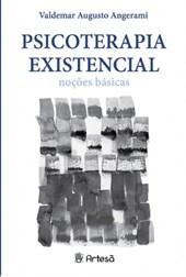 PSICOTERAPIA EXISTENCIAL - NOCOES BASICAS