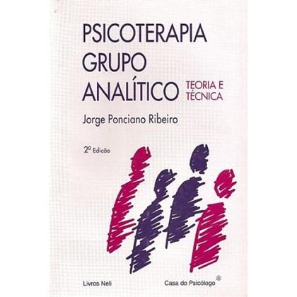 Psicoterapia grupo analítico: teoria e técnica