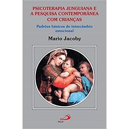 PSICOTERAPIA JUNGUIANA E A PESQUISA CONTEMPORÂNEA COM CRIANCAS