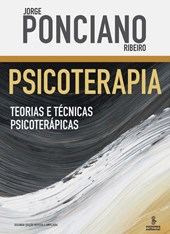 PSICOTERAPIA: TEORIAS E TECNICAS PSICOTERAPICAS