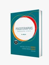 Psicoterapias - Abordagens Atuais (4ª Edição)