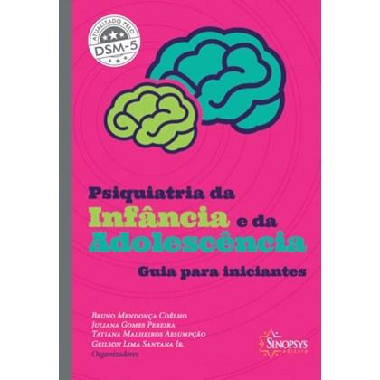 PSIQUIATRIA DA INFANCIA E DA ADOLESCENCIA - HORUS
