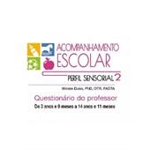 Questionário de Acompanhamento Escolar (Perfil Sensorial 2)