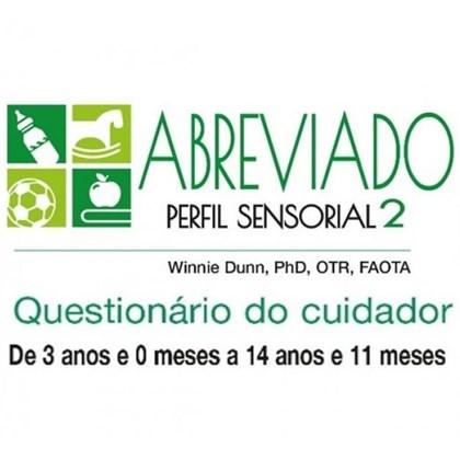 Questionários do cuidador referente ao Perfil Sensorial Abreviado (Perfil Sensorial 2)