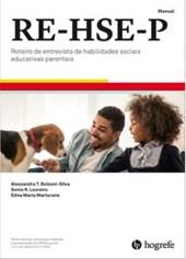 RE-HSE-P - Kit Completo - Roteiro de Entrevista de Habilidades Sociais Educativas e Parentais