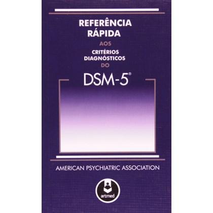 Referencia Lapida aos Critérios Diagnósticos do Dsm-5?