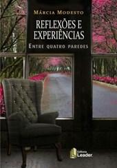 Reflexões e Experiências Entre Quatro Paredes