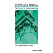 Residência médica: estresse e crescimento