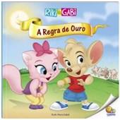 RIKI & GABI : A REGRA DE OURO
