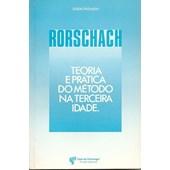Rorschach: teoria e prática do método na terceira idade
