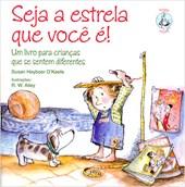 Seja a Estrela que Você É! Um Livro para Crianças que se Sentem Diferentes