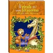 Sentimentos: A girafa que queria ter sucesso - Um conto sobre presunção