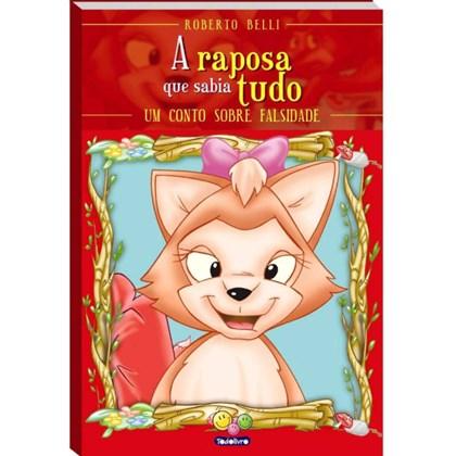 Sentimentos: A raposa que sabia tudo - Um conto sobre falsidade
