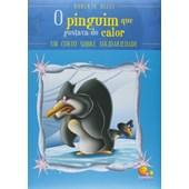 Sentimentos: O pinguim que gostava do calor - Um conto sobre solidariedade