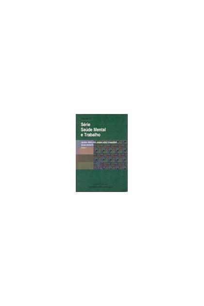 Série saúde mental e trabalho - Vol. II