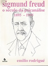 Sigmund Freud O Seculo Da Psicanalise - Vol 3