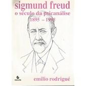 Sigmund Freud O Seculo Da Psicanalise - Vol 3