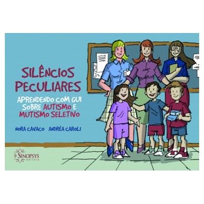 Silêncios peculiares: aprendendo com Gui sobre autismo e mutismo seletivo