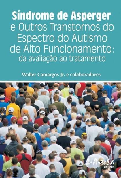 Síndrome de Asperger e Outros Transtornos do Espectro do Autismo de Alto Funcionamento