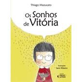 SONHOS DE VITORIA, OS