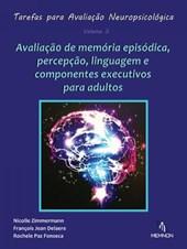 Tarefas para Avaliação Neuropsicológica (3): Avaliação de memória episódica, percepção, linguagem...