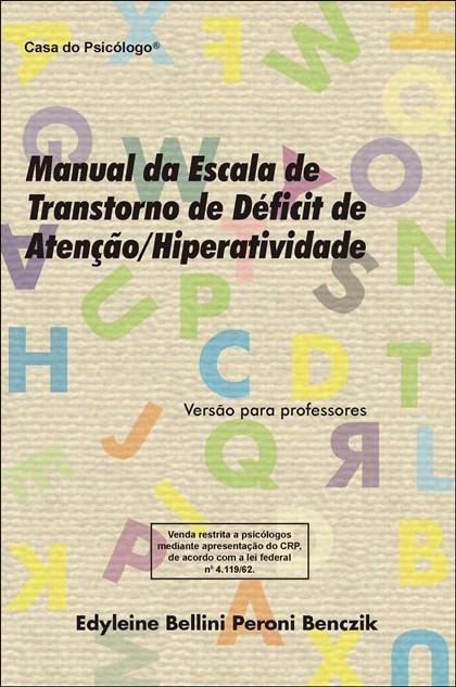 TDAH - Escala de Transtorno de Déficit de Atenção e Hiperatividade - Caderno de Aplicação