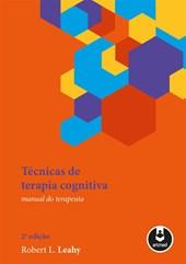 Técnicas de Terapia Cognitiva (Manual do Terapeuta)