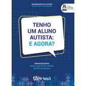 tenho um aluno autista: e agora?