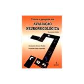Teoria e pesquisa em avaliação neuropsicológica