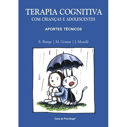 Terapia cognitiva com crianças e adolescentes: aportes técnicos