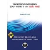 Terapia Cognitivo-Comportamental de Alto Rendimento para Sessões Breves
