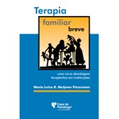 Terapia familiar breve: uma nova abordagem terapêutica em instituições